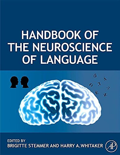 9781483299693: Handbook of the Neuroscience of Language
