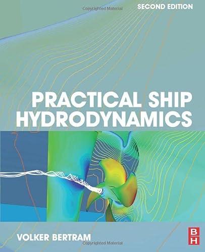 9781483299716: Practical Ship Hydrodynamics