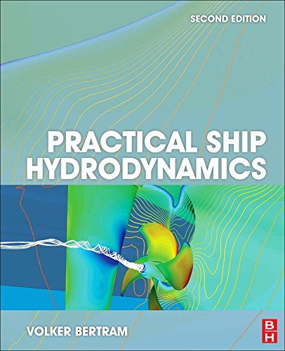 9781483299716: Practical Ship Hydrodynamics, Second Edition
