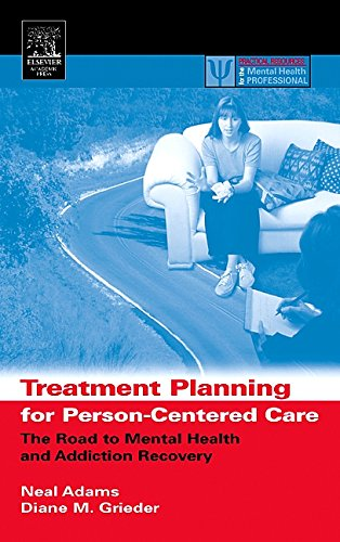 9781483299730: Treatment Planning for Person-Centered Care: The Road to Mental Health and Addiction Recovery