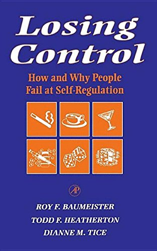 9781483299839: Losing Control: How and Why People Fail at Self-Regulation