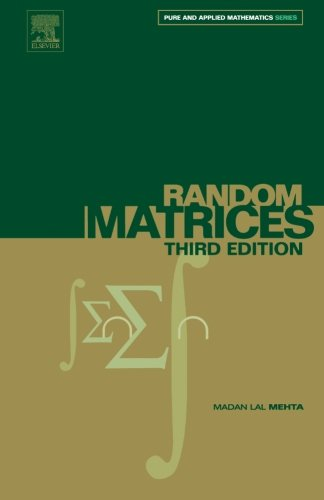 9781483299891: Random Matrices, Volume 142, Third Edition (Pure and Applied Mathematics)