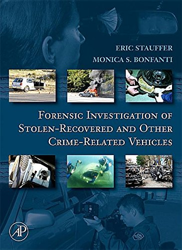 9781483299938: Forensic Investigation of Stolen-Recovered and Other Crime-Related Vehicles