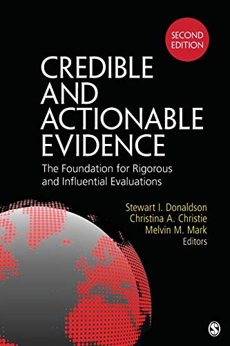 9781483306254: Credible and Actionable Evidence: The Foundation for Rigorous and Influential Evaluations