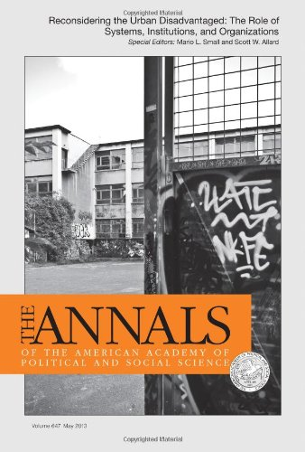 9781483306568: Reconsidering the Urban Disadvantaged: The Role of Systems, Institutions, and Organizations (The ANNALS of the American Academy of Political and Social Science Series)