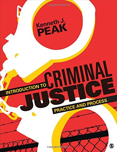 9781483307350: Introduction to Criminal Justice: Practice and Process