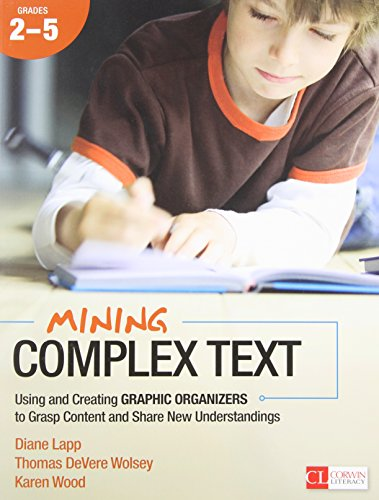Mining Complex Text, Grades 2-5: Using and: Lapp, Diane K.;