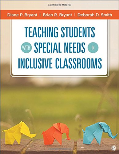 Teaching Students With Special Needs in Inclusive: Diane P. Bryant;
