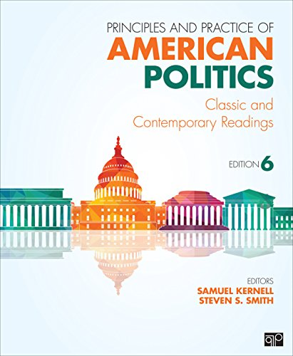 9781483319872: Principles and Practice of American Politics; Classic and ContemporaryReadings 6ed