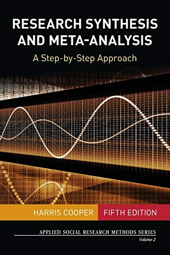 9781483331157: Research Synthesis and Meta-Analysis: A Step-by-Step Approach (Applied Social Research Methods)