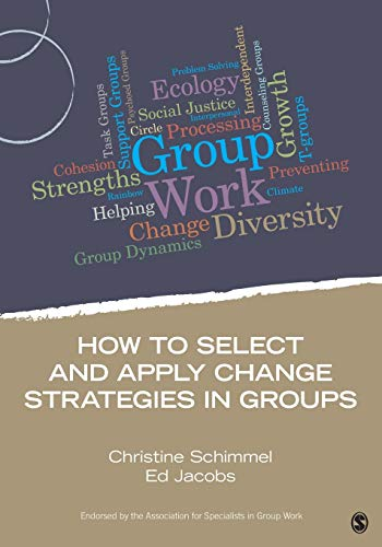 9781483332277: How to Select and Apply Change Strategies in Groups (Group Work Practice Kit)