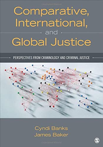 9781483332383: Comparative, International, and Global Justice: Perspectives from Criminology and Criminal Justice