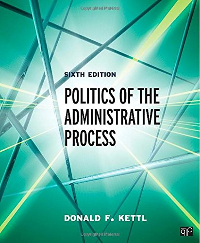 9781483332932: Politics of the Administrative Process
