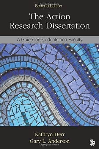 9781483333106: The Action Research Dissertation: A Guide for Students and Faculty