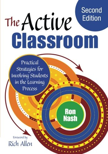 9781483333410: The Active Classroom: Practical Strategies for Involving Students in the Learning Process (Volume 2)