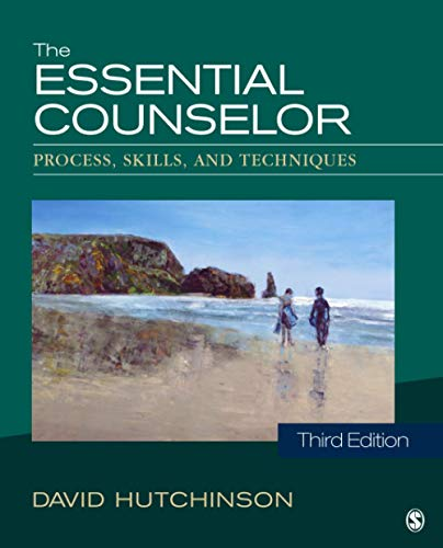 9781483333861: The Essential Counselor: Process, Skills, and Techniques (NULL)