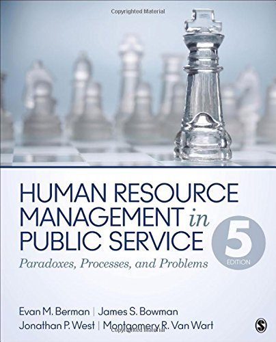 9781483340036: Human Resource Management in Public Service: Paradoxes, Processes, and Problems