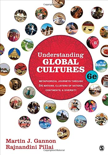 9781483340074: Understanding Global Cultures : Metaphorical Journeys Through 34 Nations, Clusters of Nations, Continents & Diversity