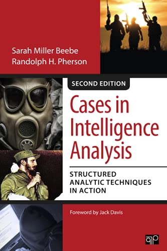9781483340166: Cases in Intelligence Analysis; Structured Analytic Techniques in Action