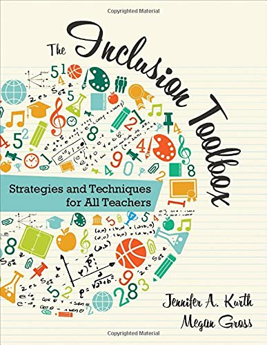 The Inclusion Toolbox: Strategies and Techniques for All Teachers: Kurth, Jennifer A.; Gross, Megan...
