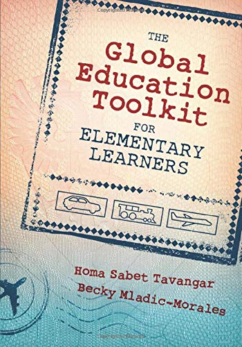 9781483344188: The Global Education Toolkit for Elementary Learners