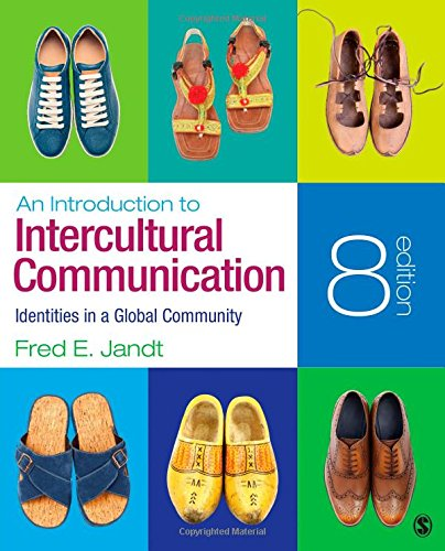 Introduction to Intercultural Communication Identities in a: Jandt, Fred E.