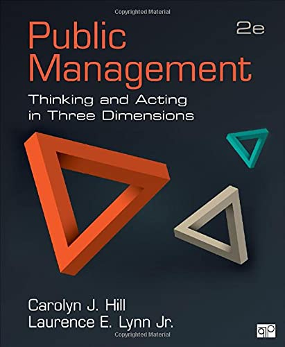 9781483344324: Public Management: Thinking and Acting in Three Dimensions