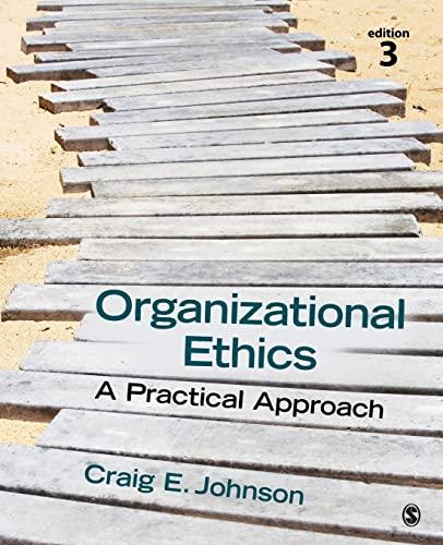 9781483344409: Organizational Ethics: A Practical Approach