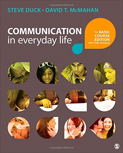 9781483344980: Communication in Everyday Life: The Basic Course Edition with Public Speaking
