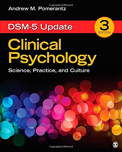 Clinical Psychology: Science, Practice, and Culture, Third: Pomerantz, Andrew M.