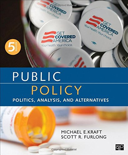 9781483345789: Public Policy: Politics, Analysis, and Alternatives