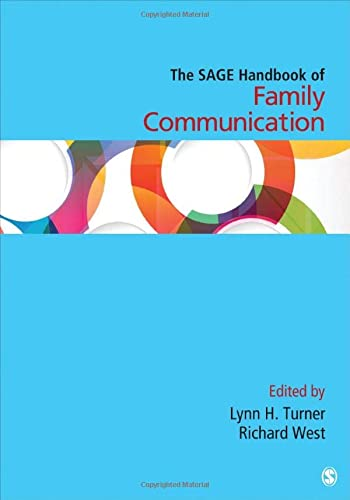 The SAGE Handbook of Family Communication (Sage Handbooks)