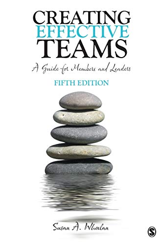 9781483346120: Creating Effective Teams: A Guide for Members and Leaders