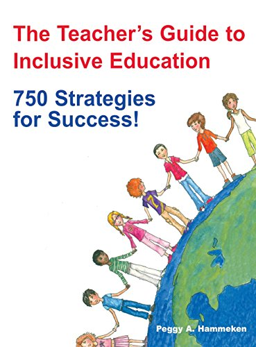 9781483347196: The Teacher′s Guide to Inclusive Education: 750 Strategies for Success!