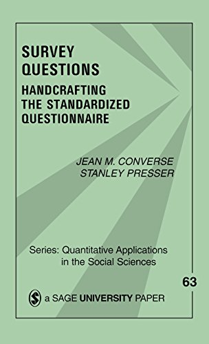 9781483347233: Survey Questions: Handcrafting the Standardized Questionnaire
