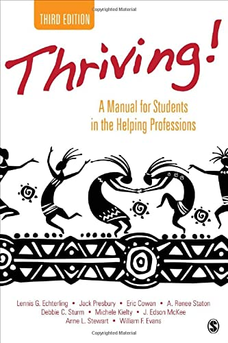9781483349770: Thriving!: A Manual for Students in the Helping Professions