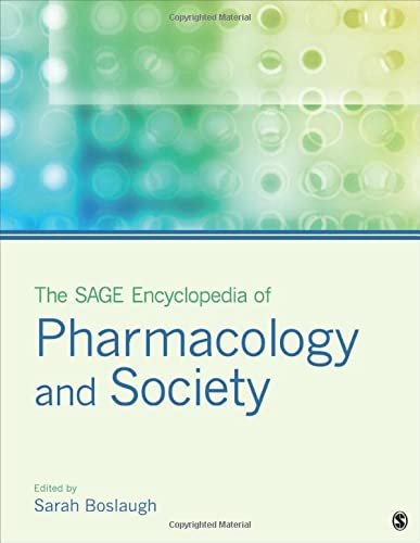The SAGE Encyclopedia of Pharmacology and Society (Hardcover): Sarah Boslaugh
