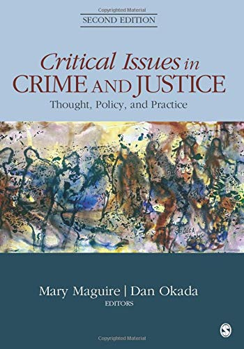 9781483350622: Critical Issues in Crime and Justice: Thought, Policy, and Practice
