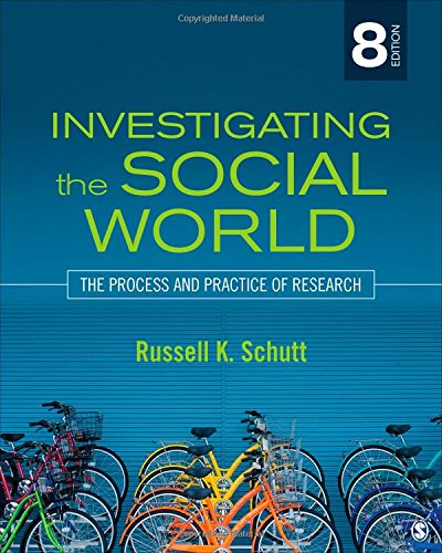 9781483350677: Investigating the Social World: The Process and Practice of Research