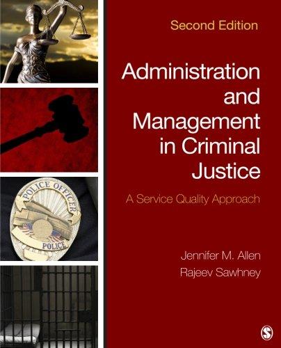 Administration and Management in Criminal Justice: A: Jennifer M. Allen,
