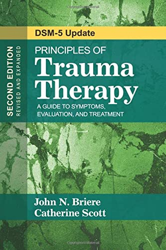 9781483351247: Principles of Trauma Therapy: A Guide to Symptoms, Evaluation, and Treatment ( DSM-5 Update)