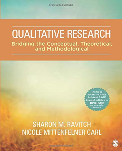 9781483351742: Qualitative Research: Bridging the Conceptual, Theoretical, and Methodological
