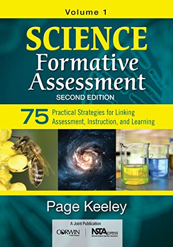 9781483352176: Science Formative Assessment, Volume 1: 75 Practical Strategies for Linking Assessment, Instruction, and Learning
