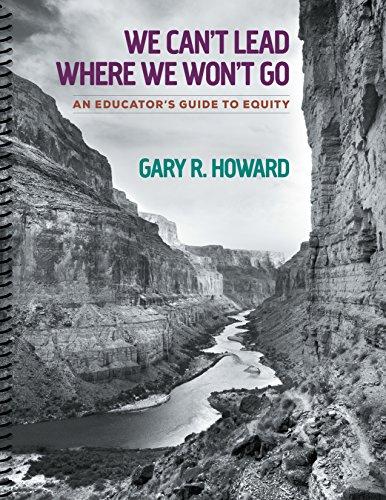 We Can't Lead Where We Won't Go (Book & Merchandise): Gary R. Howard