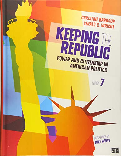 9781483352725: Keeping the Republic: Power and Citizenship in American Politics