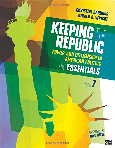 9781483352749: Keeping the Republic: Power and Citizenship in American Politics: The Essentials