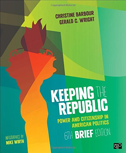 9781483352893: Keeping the Republic: Power and Citizenship in American Politics