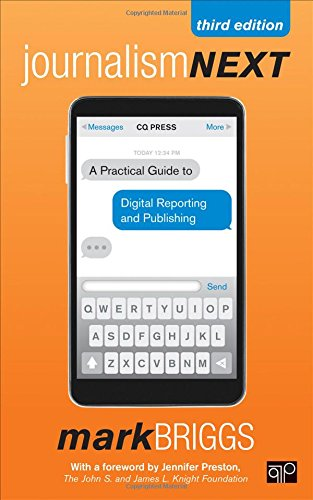 9781483356853: Journalism Next: A Practical Guide to Digital Reporting and Publishing