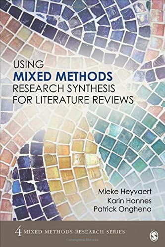 9781483358291: Using Mixed Methods Research Synthesis for Literature Reviews (Mixed Methods Research Series)