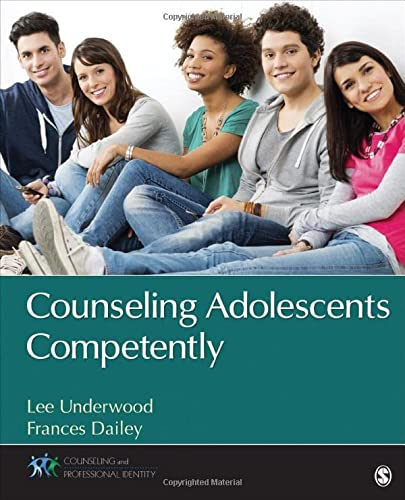 Counseling Adolescents Competently: Underwood, Lee A.;dailey,